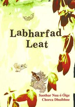Labharfad Leat Saothar Nua ó Óige Chorca Dhuibhne (2005)